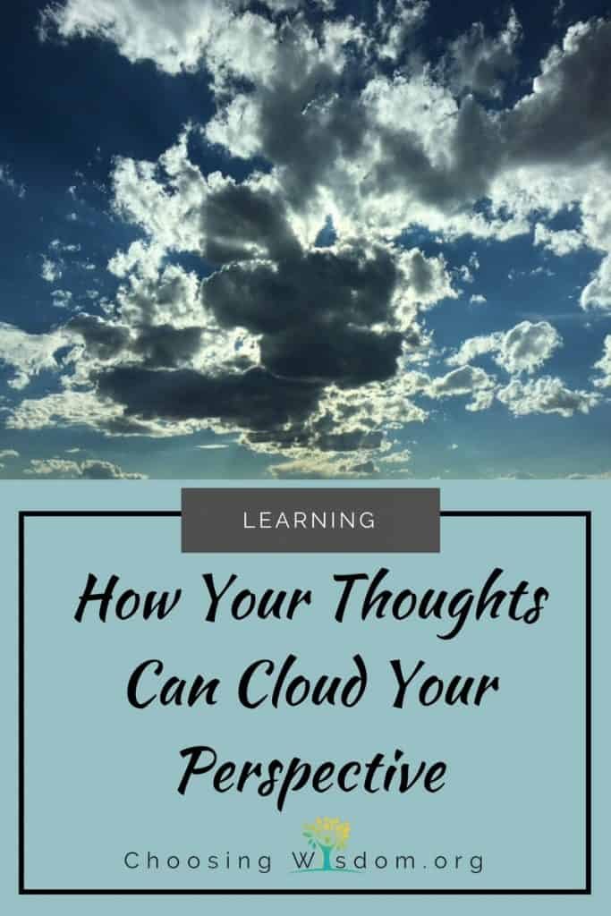 How The Way You Think Can Cloud Your Perspective 2