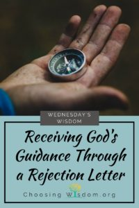 Receiving God's Guidance through a Rejection letter.