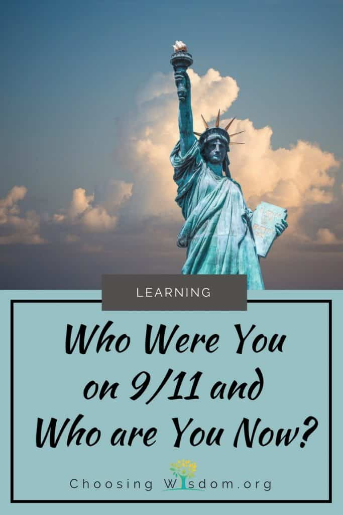 Who Were You on 9/11 and Who are You Now? 3