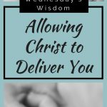Allowing Christ to Deliver You 1