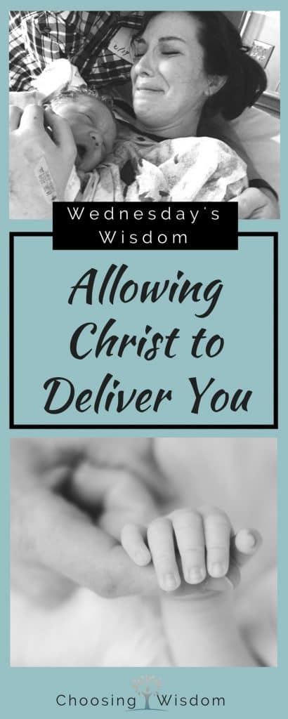 Allowing Christ to Deliver You