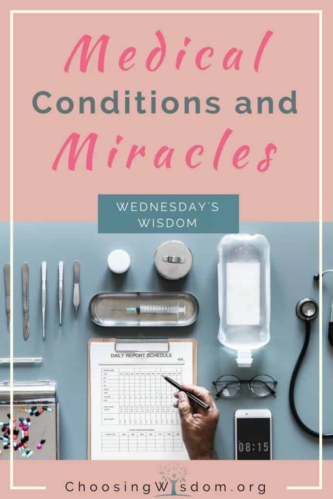 Medical Conditions and Miracles