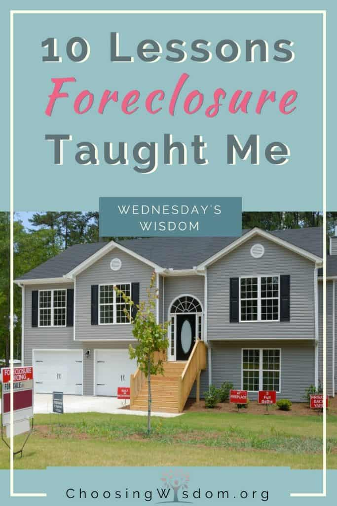 10 Things Foreclosure has Taught Me 6