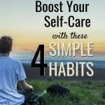 Simple Habits to Help Boost Self-Care 1