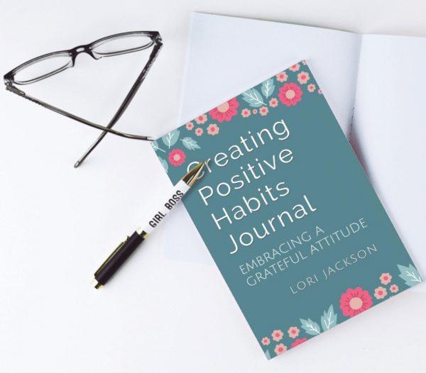 Creating Positive Habits Journal