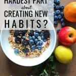 4 Practical Ways to Create Successful New Habits 1