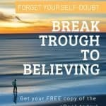 How to Crush Your Self-Doubt and Limiting Beliefs 1