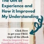 The Gift of Experience and How it Improved My Perspective 7