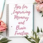How to Improve Brain Function and Memory 1