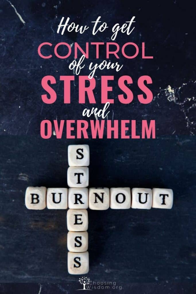 get control of your stress avoid the overwhelm