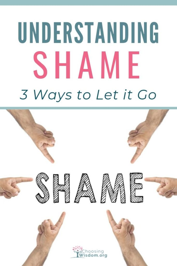 Understanding Shame and 3 ways to let it go