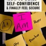 How to Build Self-Confidence and Finally Feel Secure 1