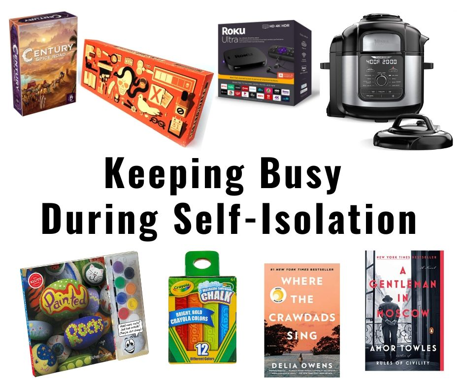 15 Favorites to Keep Busy During Self-Isolation 1