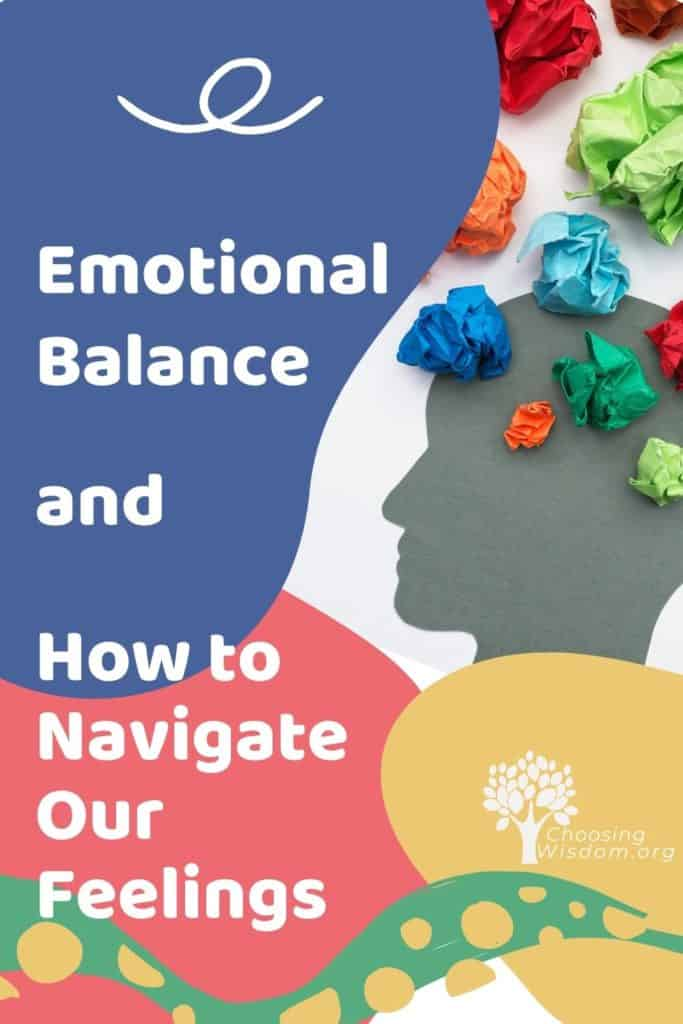 Emotional Balance and Navigating Your Feelings