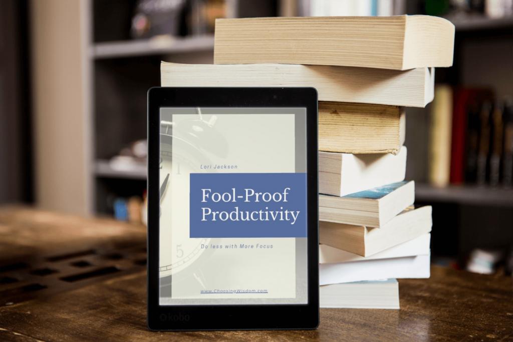 Fool Proof Productivity